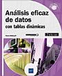 Análisis eficaz de datos - con tablas dinámicas (2ª edición)