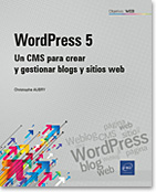 WordPress 5 Un CMS para crear y gestionar blogs y sitios web