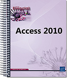 Access 2010 - guía, Microsoft , Base de datos , Tabla , formulario , informe , consulta , aplicación , Access 2010 , Office 2010