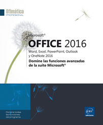Microsoft® Office 2016: Word Excel PowerPoint Outlook OneNote